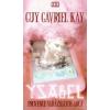 Guy Gavriel Kay YSABEL - PROVENCE VARÁZSLATOS ARCA