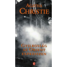 GYILKOSSÁG AZ ORIENT EXPRESSZEN (ÚJ BORÍTÓ!) regény