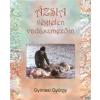 Gyimesi György ÁZSIA VÉGTELEN VADÁSZMEZŐIN