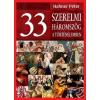 Hahner Péter HAHNER PÉTER - 33 SZERELMI HÁROMSZÖG A TÖRTÉNELEMBEN
