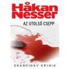 Hakan Nesser Az utolsó csepp