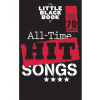 HAL LEONARD The Little Black Songbook: All-Time Hit Songs