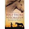 Half Broke Horses – Jeannette Walls