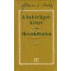 Hamvas Béla A babérligetkönyv - Hexakümion