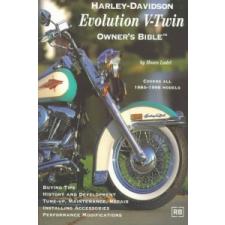 Harley-Davidson Evolution V-Twin: Owner's Bible – Moses Ludel idegen nyelvű könyv