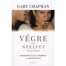 Harmat Kiadó Végre egy nyelvet beszélünk! - Kommunikáció és intimitás a házasságban életmód, egészség