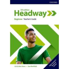 Headway Beginner Teacher's Guide with Teacher's Resource Center 5th Edition idegen nyelvű könyv