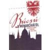 Helikon Búcsú a Monarchiától - Berzeviczy Albert