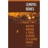 Helikon Kiadó Lengyel Dénes: Magyar mondák a török világból és a kuruc korból