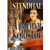 Henri Beyle Stendhal A PÁRMAI KOLOSTOR