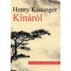 Henry Kissinger KÍNÁRÓL - NEW YORK TIMES BESTSELLER -