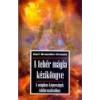 Hermit A fehér mágia kézikönyve - Karl Brandler Pracht