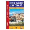 Hevesi tájak és a Tisza-tó útikönyv