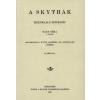 Históriaantik Könyvesház Kiadó A skythák