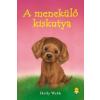 Holly Webb A menekülő kiskutya - kemény kötés