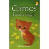 Holly Webb CIRMOS BARÁTRA VÁGYIK