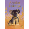 Holly Webb WEBB, HOLLY - A TITKOS KISKUTYA - KÖTÖTT
