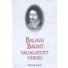 Holnap Kiadó BALASSI BÁLINT VÁLOGATOTT VERSEI