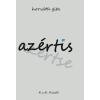 Horváth Gita HORVÁTH GITA - AZÉRTIS - AZÉRTSE