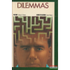 Houghton Mifflin Company Dilemmas (The Secret, Flowers for Algernon)