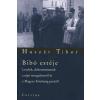 Huszár Tibor BIBÓ ESTÉJE