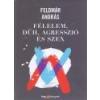 HVG Félelem, düh, agresszió és szex - Feldmár András