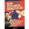 HVG Könyvek Paul Fischer: Kim Dzsongil bemutatja: - Észak-Korea és a világ legvakmerőbb emberrablásának hihetetlen és igaz története