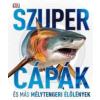 HVG Könyvek Szupercápák - és más mélytengeri élőlények!