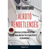 HVG Könyvek Tim Hardford: Alkotó rendetlenség - Hogyan legyünk kreatívak és rugalmasak túlszabályozott világunkban?