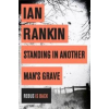 Ian Rankin Standing in Another Mans Grave