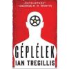 Ian Tregillis TREGILLIS, IAN - GÉPLÉLEK - A FOGASKERÉKHÁBORÚ I.