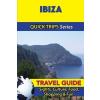Ibiza Travel Guide - Quick Trips