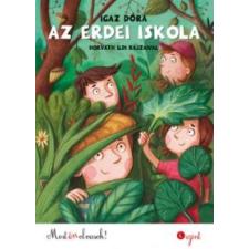 Igaz Dóra Az erdei iskola gyermek- és ifjúsági könyv