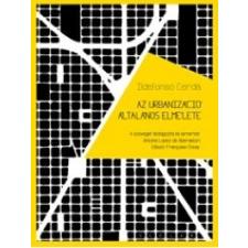 Ildefonso Cerdá Az urbanizáció általános elmélete társadalom- és humántudomány