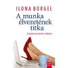Ilona Bürgel A munka élvezetének titka