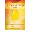 Immanuel Alapítvány R.W. Schambach - Donna J. Schambach: A Csodatevő kenet - Hogyan működhetsz együtt Isten természetfeletti erejével