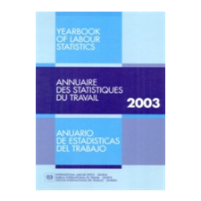 International Labour Office Yearbook of Labour Statistics 2003 idegen nyelvű könyv