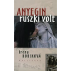Irena Dousková ANYEGIN RUSZKI VOLT