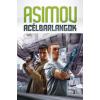 Isaac Asimov ACÉLBARLANGOK