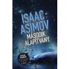 Isaac Asimov Második Alapítvány