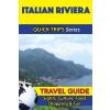 Italian Riviera Travel Guide - Quick Trips