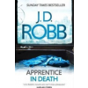 J. D. Robb Apprentice in Death