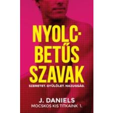 J. Daniels Nyolcbetűs szavak regény