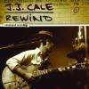 J.J. Cale Rewind CD
