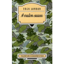 Jack London A VADON SZAVA (Illusztráció: Csala Sándor) gyermek- és ifjúsági könyv
