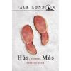 Jack London Hús, semmi más
