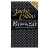 Jackie Collins COLLINS, JACKIE - BOSSZÚ - A SANTANGELO-SAGA FOLYTATÓDIK