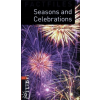 Jackie Maguire OXFORD BOOKWORMS LIBRARY 2. - SEASONS AND CELEBRATIONS