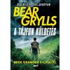 Jaffa Kiadó Bear Grylls: A tájfun küldetés - Beck Granger Kalandjai
