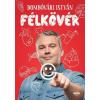 Jaffa Kiadó Dombóvári István: Félkövér
